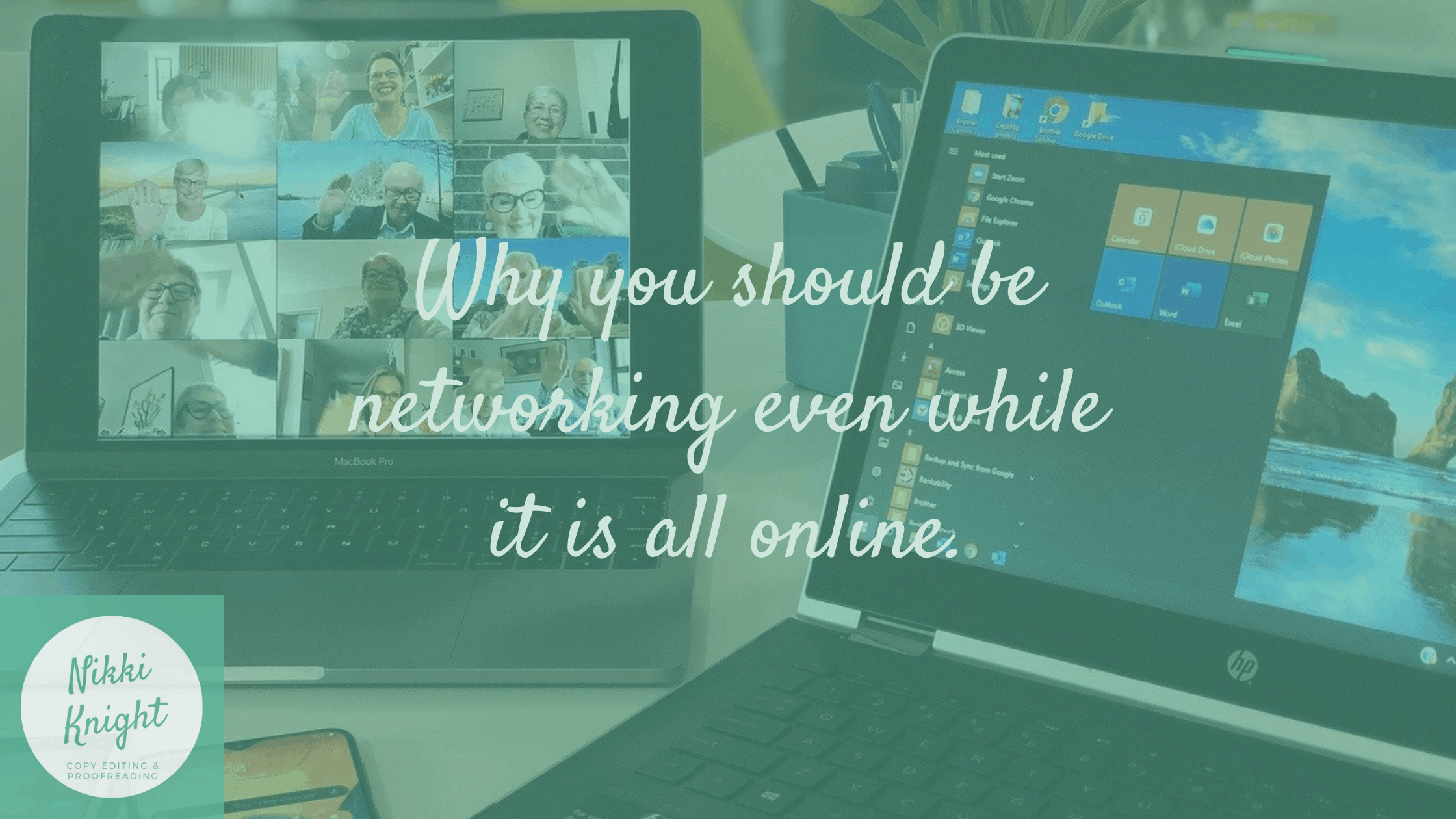 Why you should be networking even while it is all online.