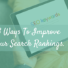 3 ways to improve your search rankings