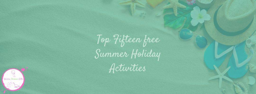 Top Fifteen free Summer Holiday Activities